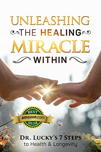 Unleashing The Healing Miracle Within